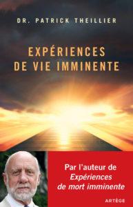 Expériences de vie imminentes - Dr Patrick Thieillier