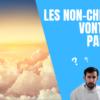 Les non-chrétiens ont-ils accès au paradis ?